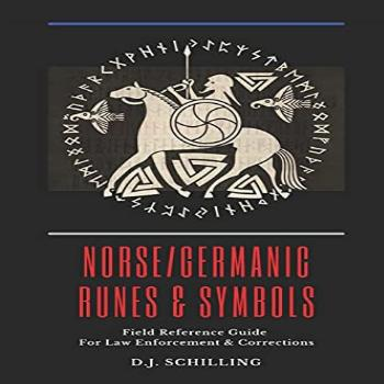 Norse/Germanic Runes amp Symbols Field Reference Guide for