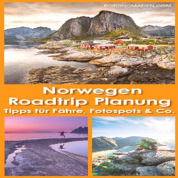 Roadtrip Norway - The best tips & photo spots FOTONOMADEN.COM -  Tips for arriving by ferry by car
