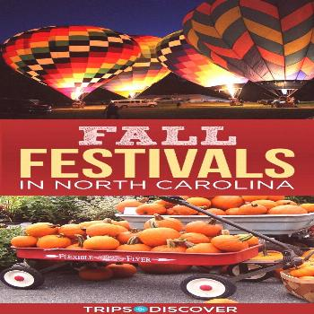 The 7 Best Fall Festivals to Visit in North Carolina