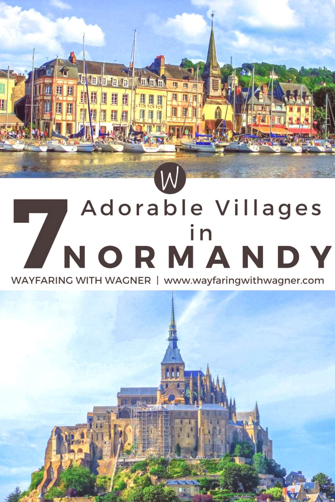 7 Adorable Villages in Normandy, France - Wayfaring With Wagner Explore these 7 adorable villages i
