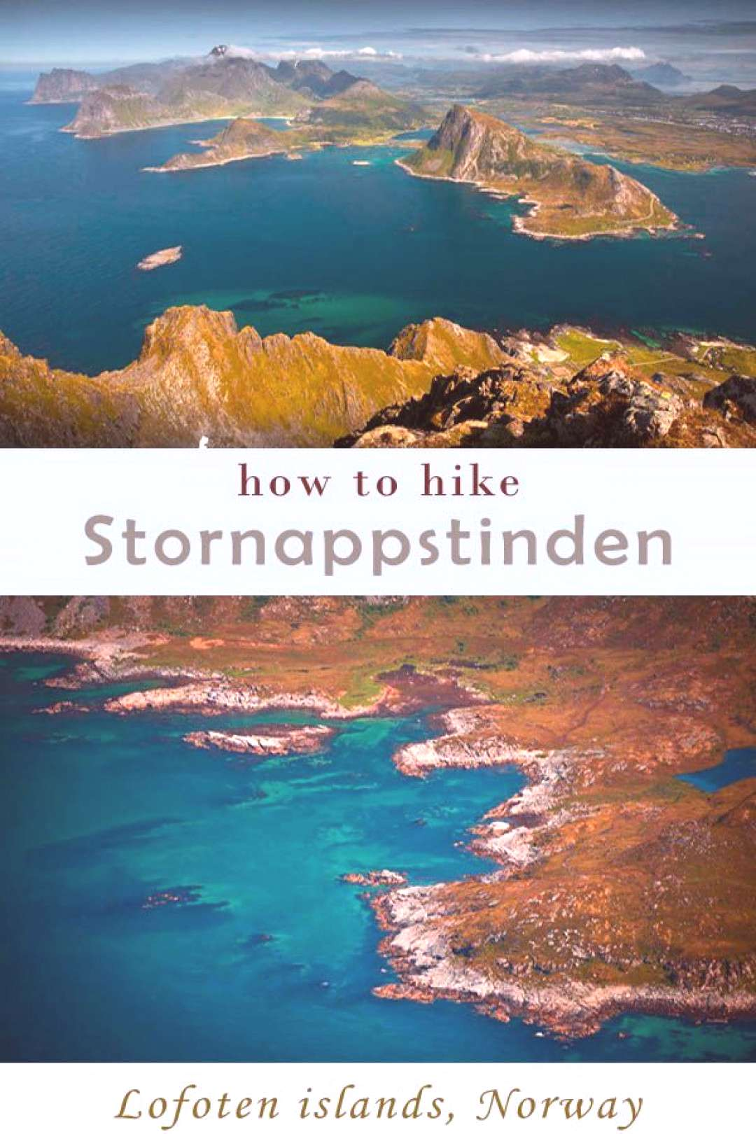 how to hike Stornappstinden - one of the best viewpoints in Lofoten! all details +hiking map. Norwa