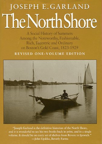 The North Shore A Social History of Summers Among the